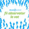 observator la vot - campanie 2017